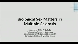 Thumbnail for entry Biological Sex Matters in Multiple Sclerosis