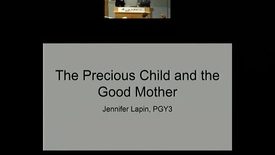 Thumbnail for entry The Precious Child and the Good Mother.