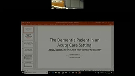 Thumbnail for entry The Dementia Patient in the Acute Care Setting