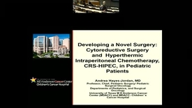 Thumbnail for entry Developing a New Program to Treat a Rare Pediatric Cancer: Hyperthermic Intraperitoneal Chemotherapy, CRS-HIPEC, in Desmoplastic Small Round Cell Tumor