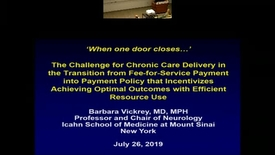 Thumbnail for entry When one door closes…' - The Challenge for Chronic Care Delivery in the Transition from Fee-for-Service to Value-Based Payment Policy