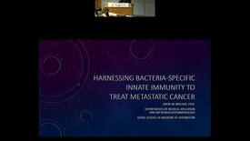 Thumbnail for entry Harnessing Bacteria-specific Innate Immunity to Treat Metastatic Cancer
