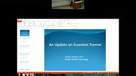 Thumbnail for entry Updates on Essential Tremor