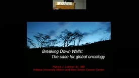 Thumbnail for entry Breaking Down Walls: The Role of Global Oncology