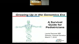 Thumbnail for entry Growing Up in the Genomics Era: A Survival Guide for Pediatricians