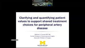 Thumbnail for entry Clarifying and Quantifying Patient Values to Support Shared Treatment Choices for Peripheral Artery Disease