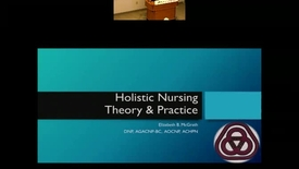 Thumbnail for entry Holistic Nursing Theory & Practice