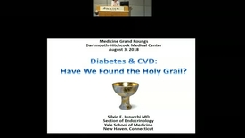 Thumbnail for entry Diabetes & CVD: Have We Found the Holy Grail?