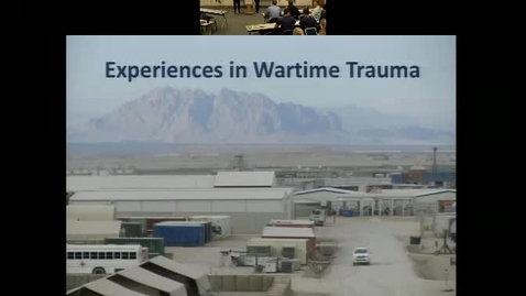 The Bastion Experience: Experiences in Wartime Trauma