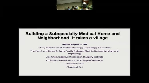 Thumbnail for entry Building a Subspecialty Medical Home and Neighborhood: It Takes a Village