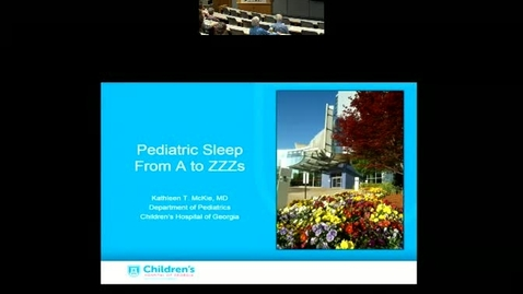 Thumbnail for entry Pediatric Sleep from A to Zzzzzz