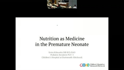 Thumbnail for entry Nutrition as Medicine in Premature Neonates