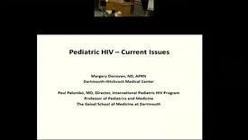 Thumbnail for entry Pediatric HIV – Current Issues