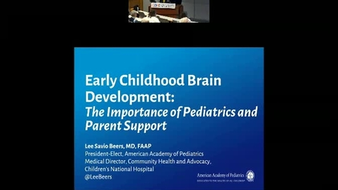 Thumbnail for entry Early Childhood Brain Development: The Importance of Pediatrics and Parent Support