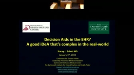 Thumbnail for entry Decision Aids in the EHR? A Good iDeA That is Complex in the Real World