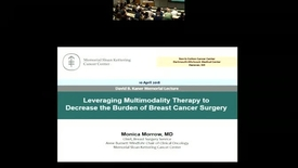 Thumbnail for entry Leveraging Multimodal Therapy to Decrease the Morbidity of Breast Cancer Surgery