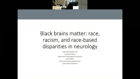Thumbnail for entry Black Brains Matter: Race, Racism, and Race-based Disparities in Neurology