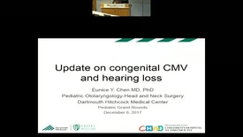 Thumbnail for entry Update on Congenital CMV and Hearing Loss