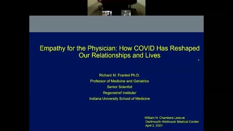 Thumbnail for entry Empathy for the Physician: How COVID Has Reshaped Our Relationships and Lives