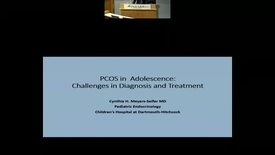 Thumbnail for entry PCOS in Adolescence: Challenges in Diagnosis and Treatment