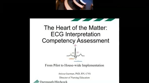 Thumbnail for entry The Heart of the Matter: ECG Interpretation Competency Assessment