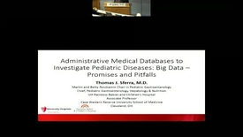 Thumbnail for entry Administrative Medical Databases to Investigate Pediatric Diseases: Big Data – Promises and Pitfalls