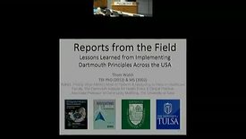 Thumbnail for entry Reports from the Field - Lessons Learned from Implementing Dartmouth Principles Across the U.S