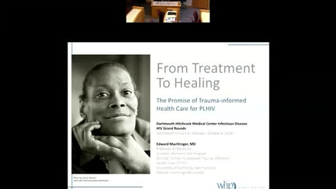 Thumbnail for entry Approaches to HIV and Trauma Informed Care: From Treatment To Healing: The Promise of Trauma-informed Health Care for PLHIV