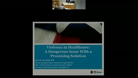 Thumbnail for entry Violence in Healthcare: A Dangerous Issue With a Promising Solution
