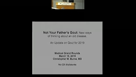 Thumbnail for entry Not Your Father's Gout: New ways of thinking about an old disease