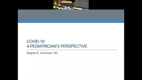 Thumbnail for entry COVID-19: A Pediatrician's Perspective