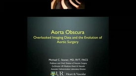 Thumbnail for entry Aorta Obscura: Overlooked imaging data and the evolution of aortic surgery