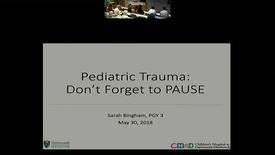 Thumbnail for entry Pediatric Trauma: Don't Forget To PAUSE.