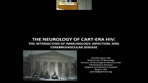 The Neurology of cART-ERA HIV: The intersection of neuroimmunology, infection, and cerebrovascular disease
