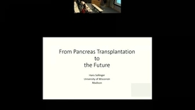 Thumbnail for entry From Pancreas Transplantation to the Futrure