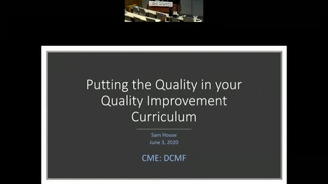Thumbnail for entry Putting the Quality into your residency quality improvement curriculum: Approach to curricular design, evaluation and sustainability and The War and The Remedy