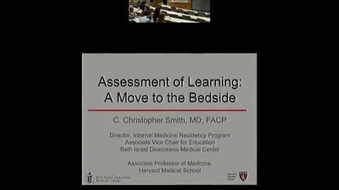 Assessment of Learning: A Move to the Bedside