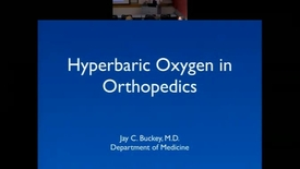 Thumbnail for entry Hyperbaric Oxygen in Orthopedics