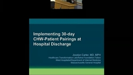 Thumbnail for entry Implementing community health worker outreach for high-risk patients at the time of hospital discharge