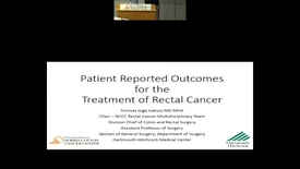 Thumbnail for entry Patient Reported Outcomes in the Treatment of Rectal Cancer