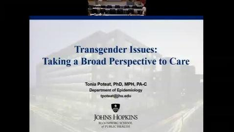 Thumbnail for entry Transgender Issues: Taking the Broad Perspective to Care