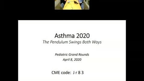Asthma Guidelines 2020: The Pendulum Swings Both Ways