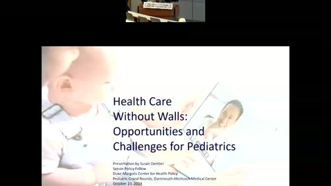 Thumbnail for entry Health Care Without Walls: Opportunities and Challenges for Pediatrics