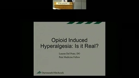Thumbnail for entry Opioid Induced Hyperalgesia