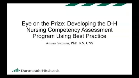 Eye on the Prize: Developing the D-H Nursing Competency Assessment Program Using Best Practice