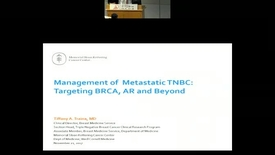 Thumbnail for entry Management of Metastatic Triple Negative Breast Cancer: Targeting BRCA, AR and Beyond