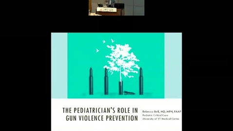 Thumbnail for entry The Pediatrician's Role in Gun Violence Protection