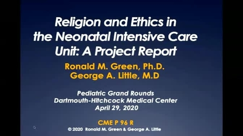 Thumbnail for entry Religion and Ethics in the Neonatal Intensive Care Unit: A Project Report