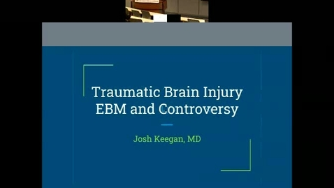 Thumbnail for entry Traumatic Brain Injury: Evidence-Based Management and Prognostication