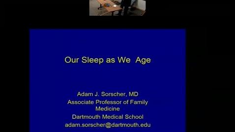 Thumbnail for entry Sleep As We Grow Older